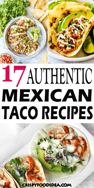17 Healthy Easy Authentic Mexican Taco Recipes