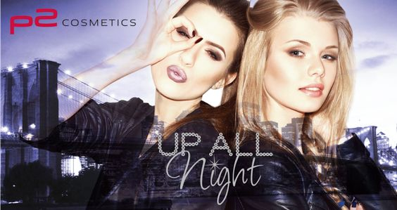p2 Limited Edition Up All Night steht in den Startlöchern!  http://www.mihaela-testfamily.de  #psUpAllNight #p2 #LimitedEdition #dm #Beauty #p2LE #Beautyblog #MakeUp