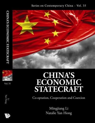 China's Economic Statecraft: Co-optation, Cooperation, and Coercion