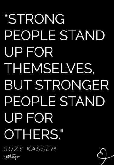 25 Inspirational Quotes To Live By That Remind You To Always Stand Up For The Truth Quotes To Live By Some Inspirational Quotes Beautiful Quotes