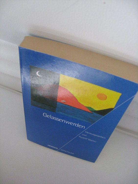 Gelassenwerden Gelassen werden Rudolf Walter Herder ISBN9783451050169 neuwertig in Bücher, Belletristik, Diverse Unterhaltungsliteratur | eBay