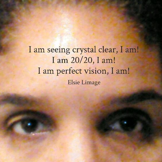 I am seeing crystal clear, 20/20, perfect, I am / Elsie Limage