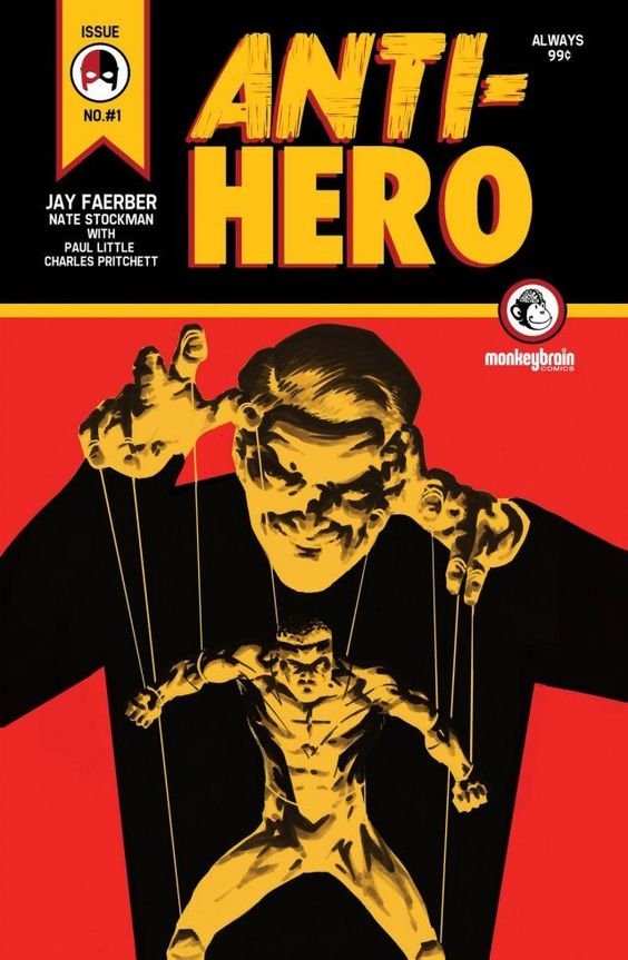 The cover to Anti-Hero #1 (2013), art by Nate Stockman