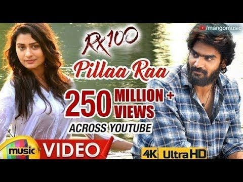Pilla Raa Song Lyrics In Telugu Rx 100 In 2020 With Images