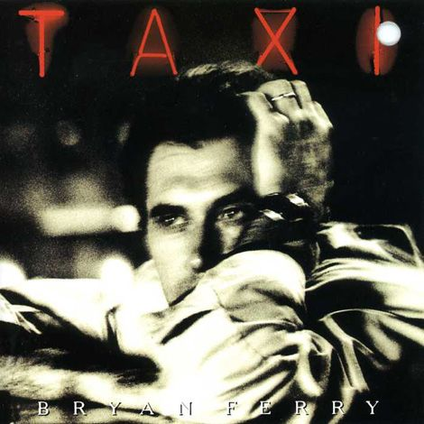 Taxi. Released the 13th of April in 1993. #BryanFerry http://www.roeht.com/taxi/ #vinyl #vinylforlife #vinylrecords #33rpm #AlbumArt