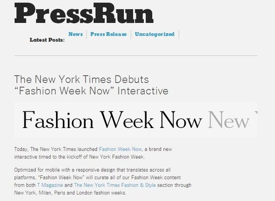 Modeconnect.com - Daily News - 5-9-2014 – 'Fashion Week Now'@ NYTimes new platform mixes articles & social media to follow #NYFW real time  - via - The New York Times Fashion