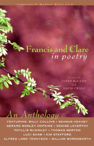 Francis And Clare in Poetry: An Anthology - Kindle edition by Janet McCann, David Craig. Religion & Spirituality Kindle eBooks @ Amazon.com.