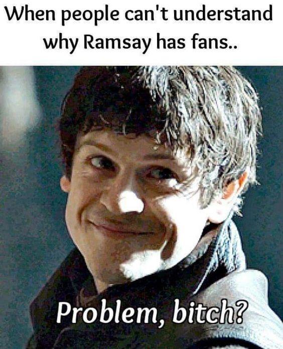I love him <3 Game o Thrones Meme Ramsay Bolton