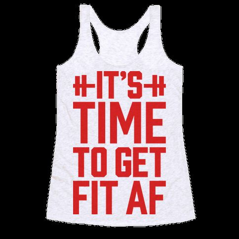 IT'S TIME TO GET FIT AF #fitness #newyearsresolution #workouttank #fitnesstank #goals #fitfam #fitspiration
