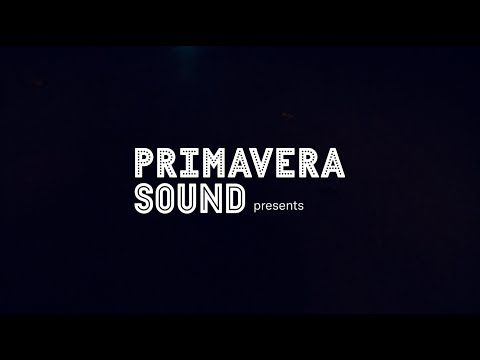 Primavera Sound 2019 Barcelona The New Normal Youtube