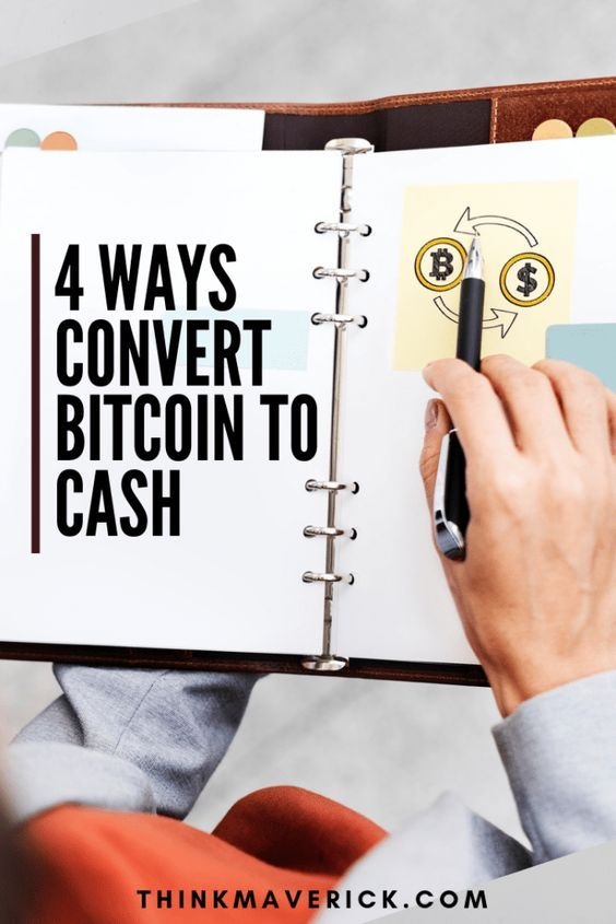 4 Best Ways To Convert Bitcoin To Cash Thinkmaverick My Personal Journey Through Entrepreneurshi In 2020 Bitcoin Fiat Money Bitcoin Currency