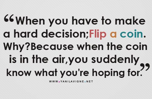 WOW - never thought of that.  We should probably try this. Since we're so good at making decisions and all... :) Should i try it? @Jamie Wise Cobb