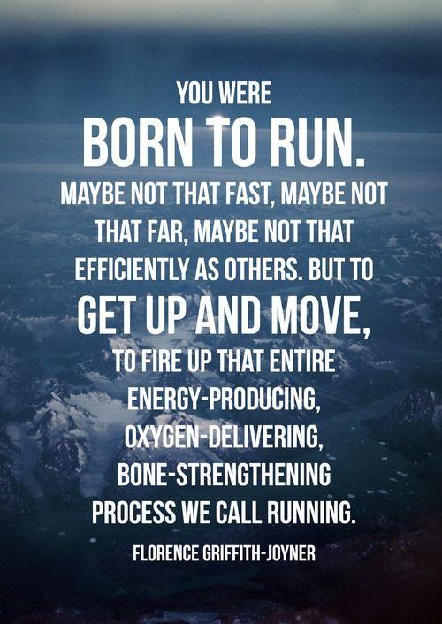 Yo were born to run. #Fitness #Inspiration #Quote