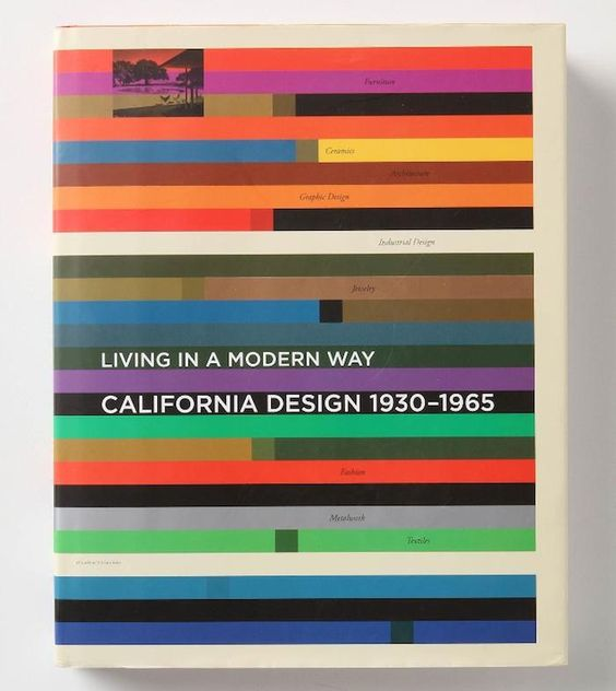 Living in a Modern Way: California Design