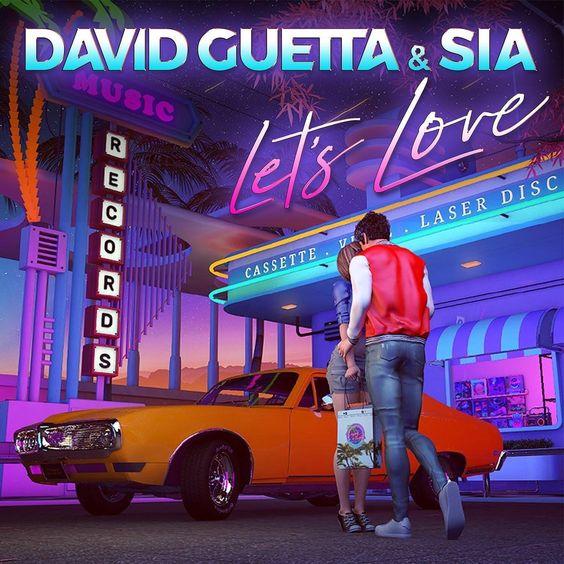 Let's Love, el nuevo tema de David Guetta y Sia