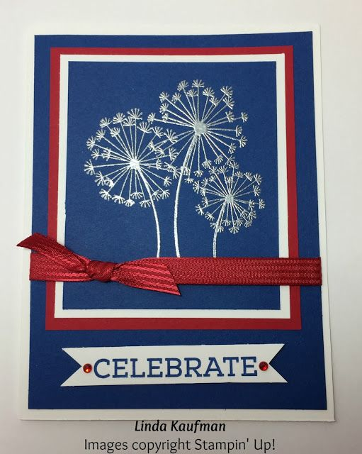 Linda K S Stampin Page Stampin Up S Dandelion Wishes 4th Of July Card Christmas Cards To Make Independence Day Card Cards Handmade