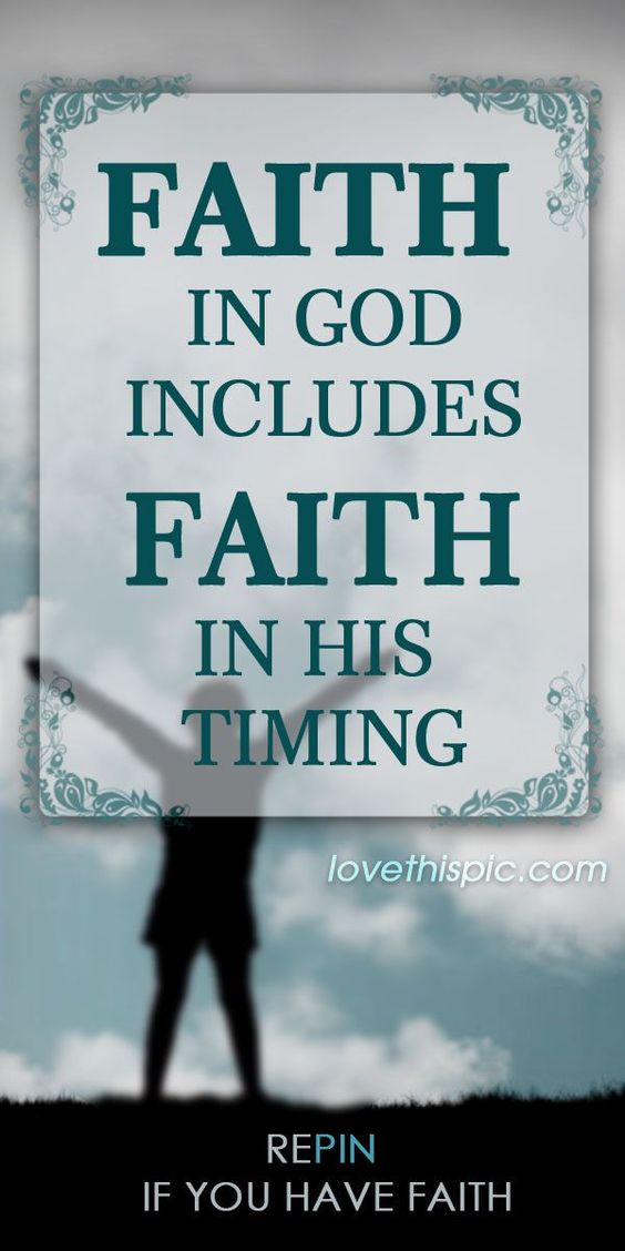Faith in God quotes religious quote god faith believe lord timing repin savior @christovereverything christ