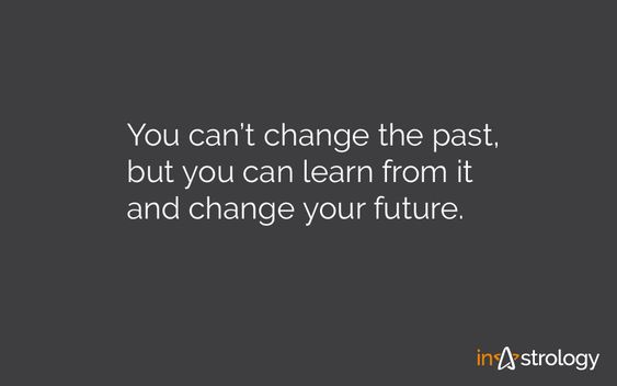 Positive quotes: Past And Future