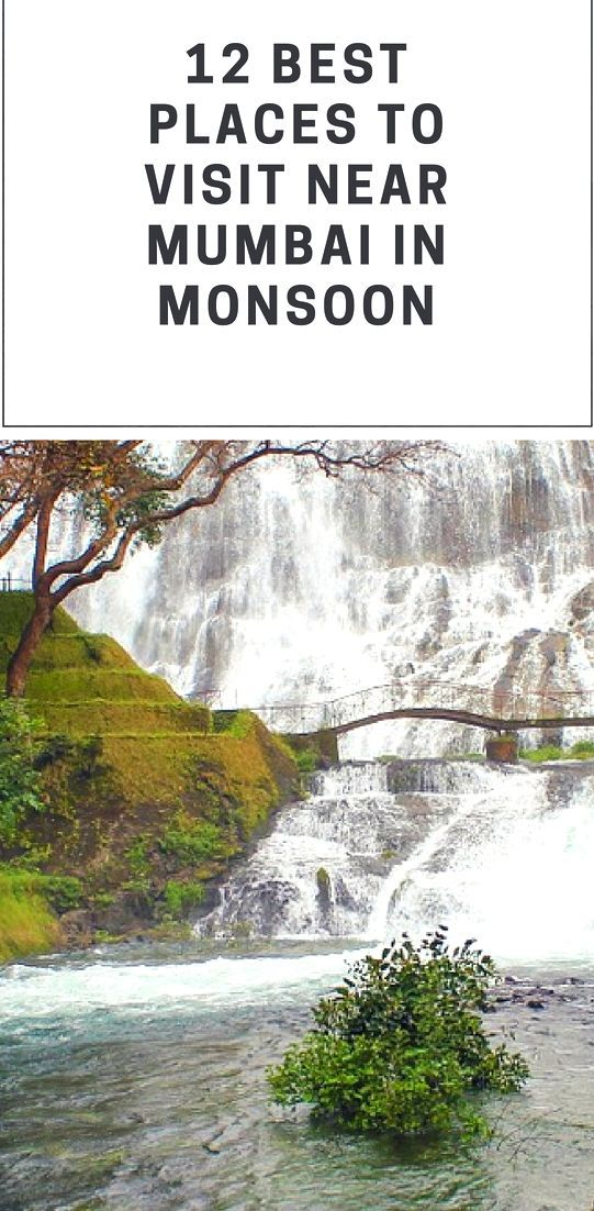 12 Places To Visit In Monsoon Near Mumbai Cheap Places To Visit Places To Visit Cool Places To Visit