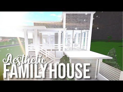 Bloxburg Aesthetic Family House Youtube Family House House
