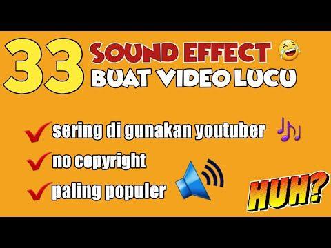 33 Sound Effect Lucu No Copyright Youtube Lucu Video Lucu Youtuber