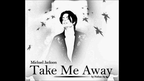 Michael Jackson - Take me Away(New Song)(nueva cancion) (+playlist)