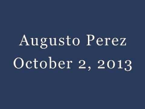 Augusto Perez - October 2, 2013 , End of Times began 2012/2014 (it is not End of World)