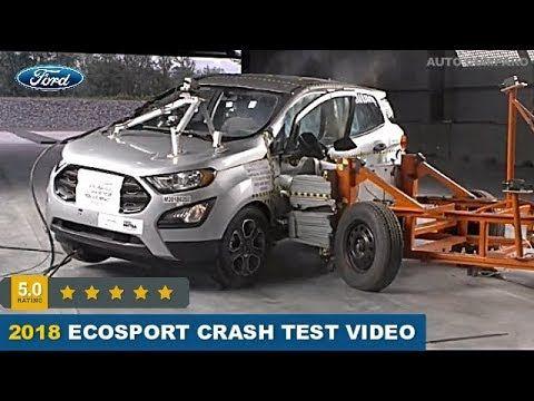 2018 Ford Ecosport Crash Test Video Https Is Gd Mmqfhn Car Loans Car Buying Ford Ecosport