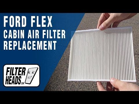 How To Replace Cabin Air Filter 2016 Ford Flex Cabin Air Filter Ford Flex Air Filter