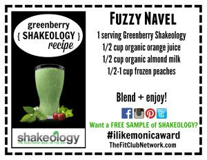 GREENBERRY SHAKEOLOGY RECIPE: Fuzzy Navel by TheFitClubNetwork.com | Request a FREE Shakeology sample: http://www.thefitclubnetwork.com/shakeology/free-shakeology-sample/