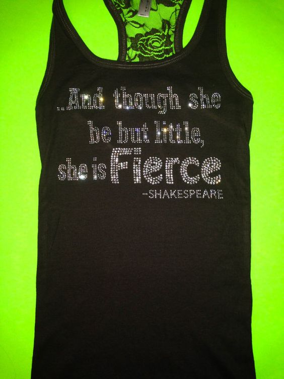 Kickboxing tank Top. And Though She Be But Little she is FIERCE Lace Tank Top. Ladies workout Rhinestone Workout Ribbed Tank. Fitness Tank. I need this, complete with my tag line!