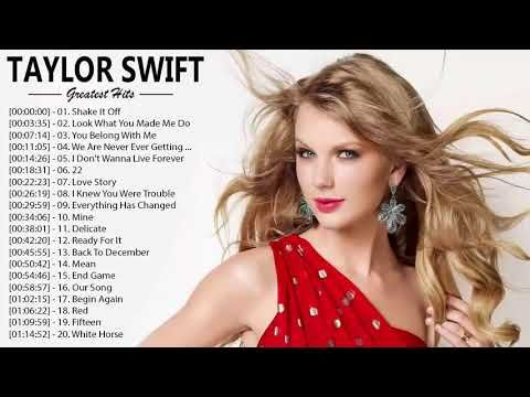 Taylor Swift Greatest Hits Full Playlist 2018 The Best Songs Of Taylor Swift Youtube Taylor Swift Playlist Taylor Swift Best Songs Taylor Swift