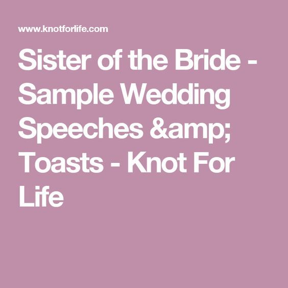 Wedding Speech Quotes Sister Of The Bride  Sample Wedding Speeches & Toasts  Knot For .