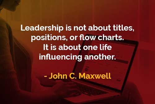 kata kata bijak john maxwell kepemimpinan bukan tentang jabatan