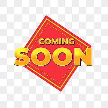 Red Yellow Coming Soon Banner Transparent Sign Coming Soon Png Transparent Clipart Image And Psd File For Free Download In 2021 Banner Advertising Banner Design Clip Art