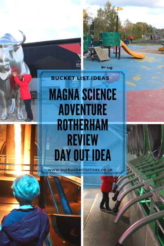 Magna Science Adventure Centre Review Rotherham Adventure Center Family Travel Days Out
