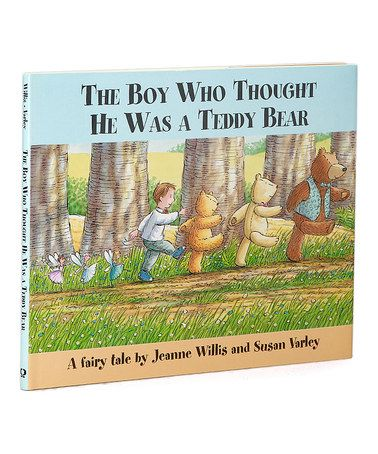 Another great find on #zulily! The Boy Who Thought He Was a Teddy Bear Hardcover #zulilyfinds