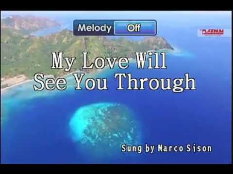 My Love Will See You Through By Marco Sison Karaoke Youtube