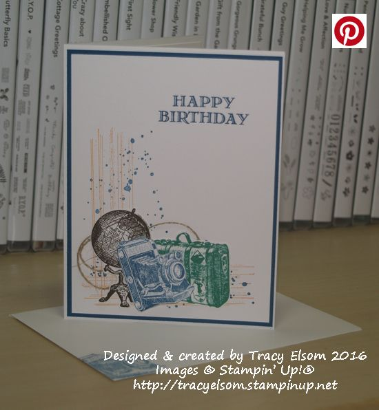 Masculine birthday card created using the Traveler, Guy Greetings and Gorgeous Grunge Stamp Sets from Stampin' Up! http://tracyelsom.stampinup.net