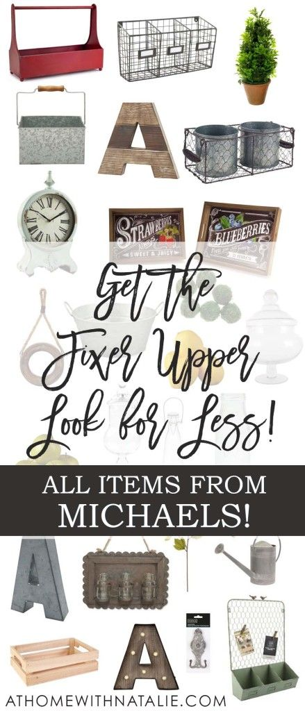 Get The Fixer Upper Look For Less My Michaels Finds At Home With Natalie Coupons House And Farmhouse Style