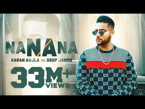 Na Na Na Full Video I Deep Jandu Rupan Bal Latest Punjabi Songs 2019 Youtube Mp3 Song Songs Mp3 Song Download