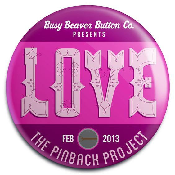 Announcing our February Pinback Project design contest. The theme is LOVE! One lucky winner will be selected by our guest judge, Anna Bond of Rifle Paper Co.