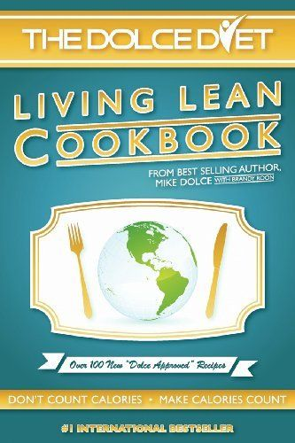 The Dolce Diet: LIVING LEAN COOKBOOK by Mike Dolce. $23.60. Publisher: Xerxes House Press (November 15, 2012). Publication: November 15, 2012