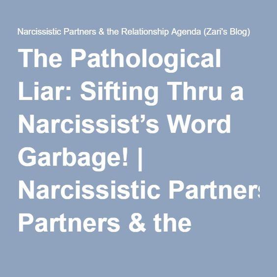 The Pathological Liar Sifting Thru a Narcissistu0027s Word Garbage - agenda word