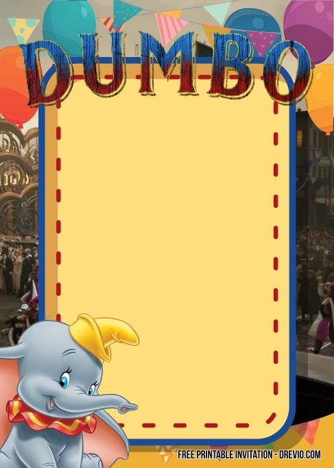 Free Dumbo Birthday Invitation Templates Dumbo Birthday Invitation Dumbo Birthday Party Birthday Invitation Templates
