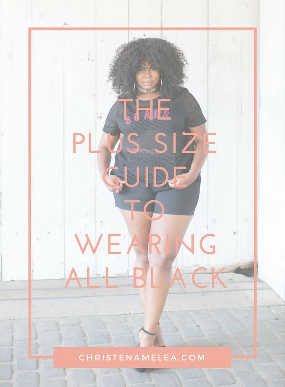 The Plus Size Blueprint to Wearing All Black