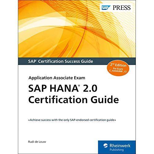 Read Book Sap Hana 20 Certification Guide Chanaimp13 Second Edition Sap Press Download Pdf Free Epub Mobi Ebooks Exam Exam Day Guide