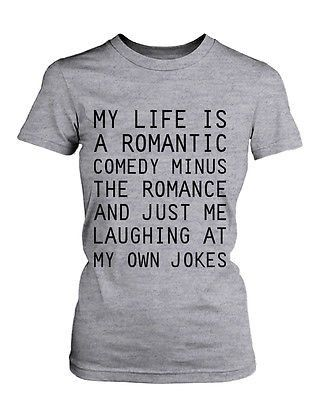 Women's Funny Graphic Tee - Romantic Comedy Grey Cotton T-shirt