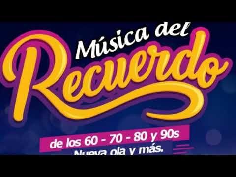 Musica Del Recuerdo En Espanol Musica Romanticas Del Ayer Hoy