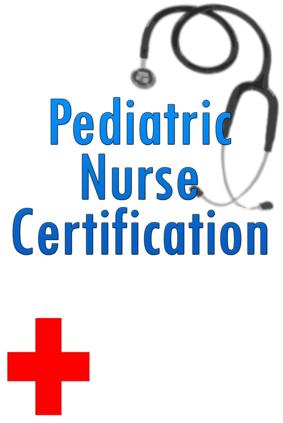 Certified Pediatric Nurse Job Duties, Requirements, and ...
